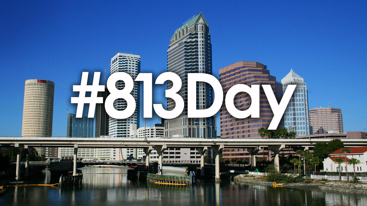 "#813Day: You know you're from ""The 813"" when"